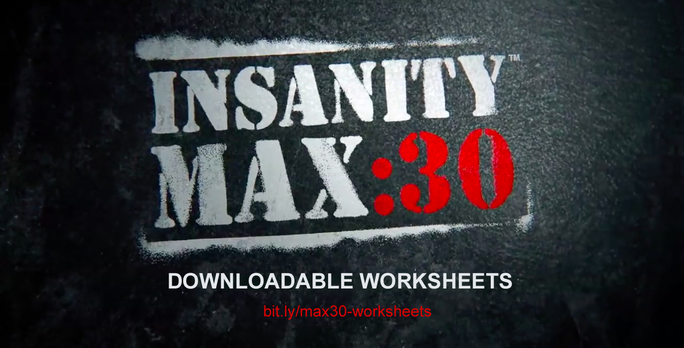 Insanity Max 30 Worksheets - Downloadable Tools